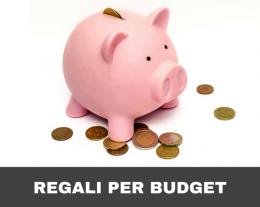 Regali per budget, regali low cost, regalini, regali costosi, regali esclusivi