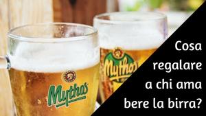 Cosa regalare ad un amante della birra?
