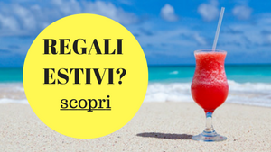 regali estivi, idee regalo per l'estate, regali per lui