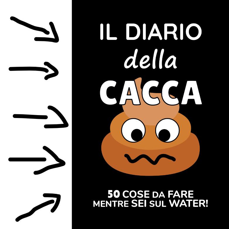 Il Diario della Cacca, Regali per Lui Originali, Regalo Uomo Divertente