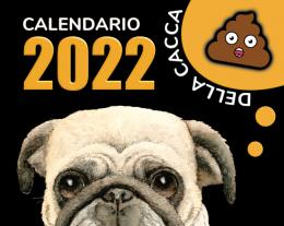 Calendario della Cacca 2022, Regalo Originale Uomo, Regalo Divertente per Lui